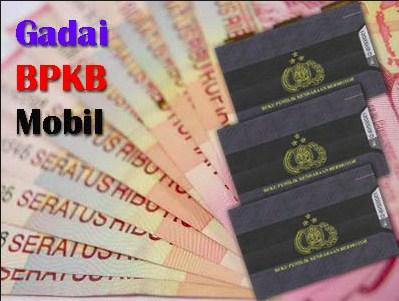Gadai BPKB, Pembiayaan Credit Mobil & Motor